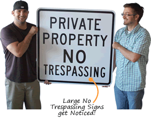 Big No Trespassing Sign