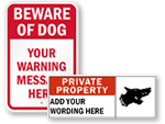 Custom Beware of Dog Signs