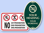 Custom Prohibition Signs