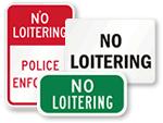 No Loitering Signs