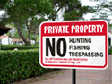 Private Property Signs outline your rules.