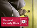 Warn potential intruders of your security alarm system.