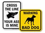 """Edgy"" Beware of Dog Signs"