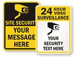 More Custom Surveillance Signs