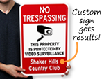 The Sign Trespassers Hate!
