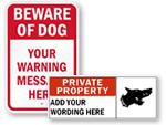 Custom Beware of Dog Signs
