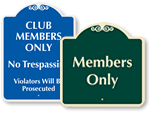 Members Only Signs