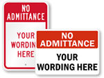 Custom No Admittance Signs