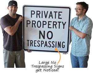 Big No Trespassing Sign