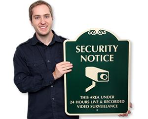 Designer Security Notice Signs