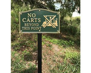 GardenBoss™ No Cart Beyond This Point Plaque