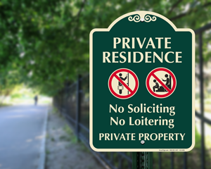 No loitering sign for residence