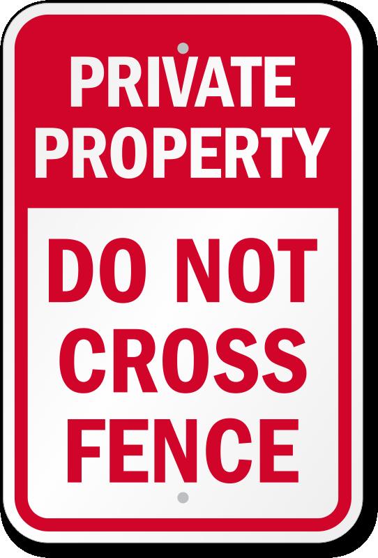Do Not Cross Fence Sign