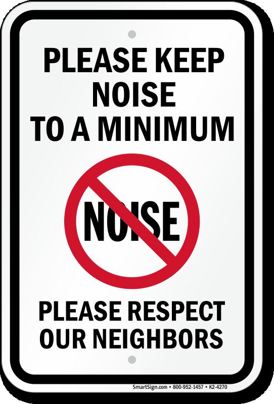 Please Keep Noise To A Minimum Sign Sku K2 4270