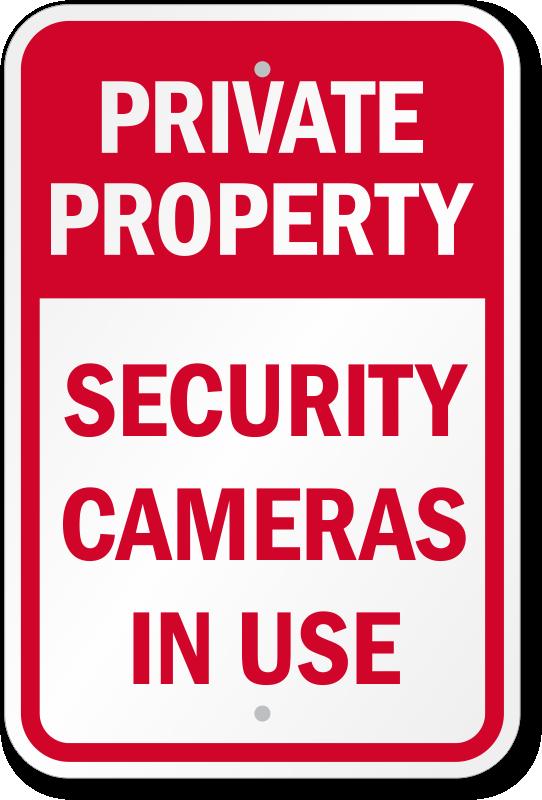 security cameras in use sign no trespassing signs sku
