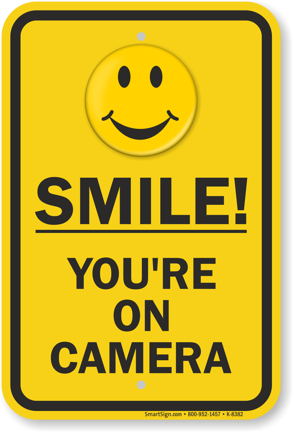 Smile You're on Camera Signs - You Are Being Video Taped