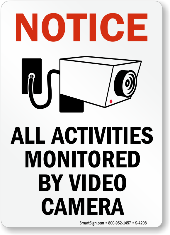 Notice Activities Monitored By Video Camera, CCTV Sign ...