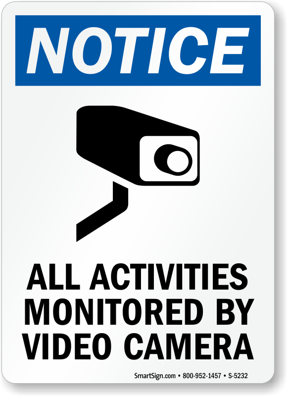 Activities Monitored Video Camera Sign, CCTV Sign, SKU: S-5232