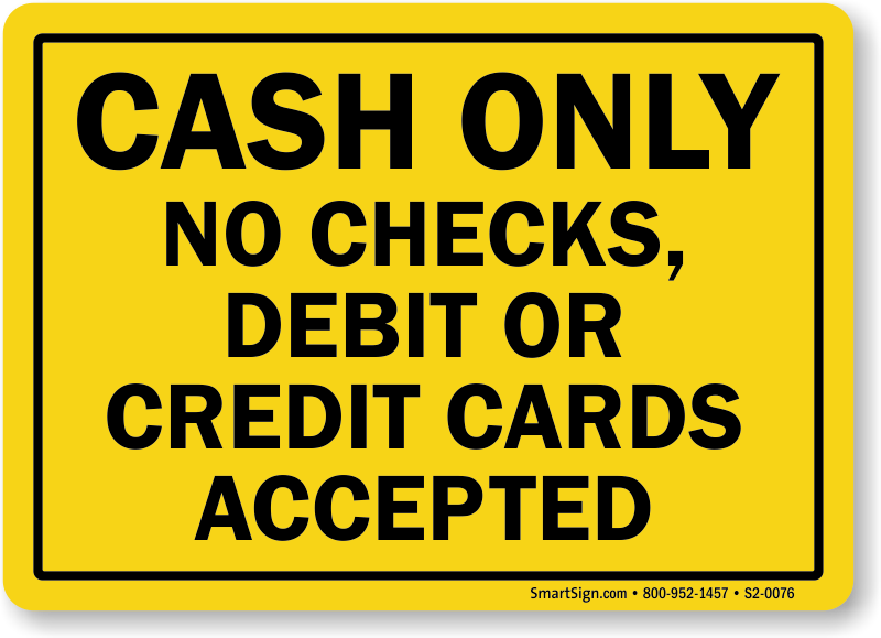 No Cash Sign