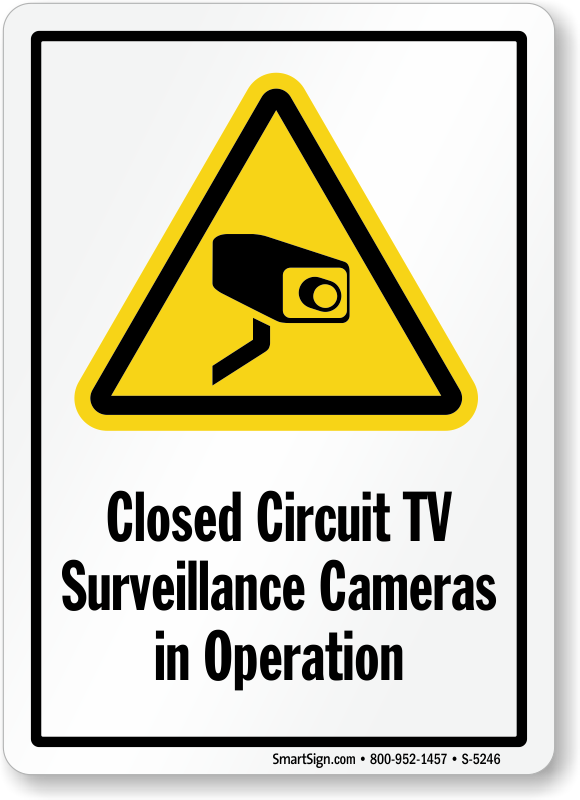 Closed Circuit TV Surveillance Cameras in Operation Signs ...
