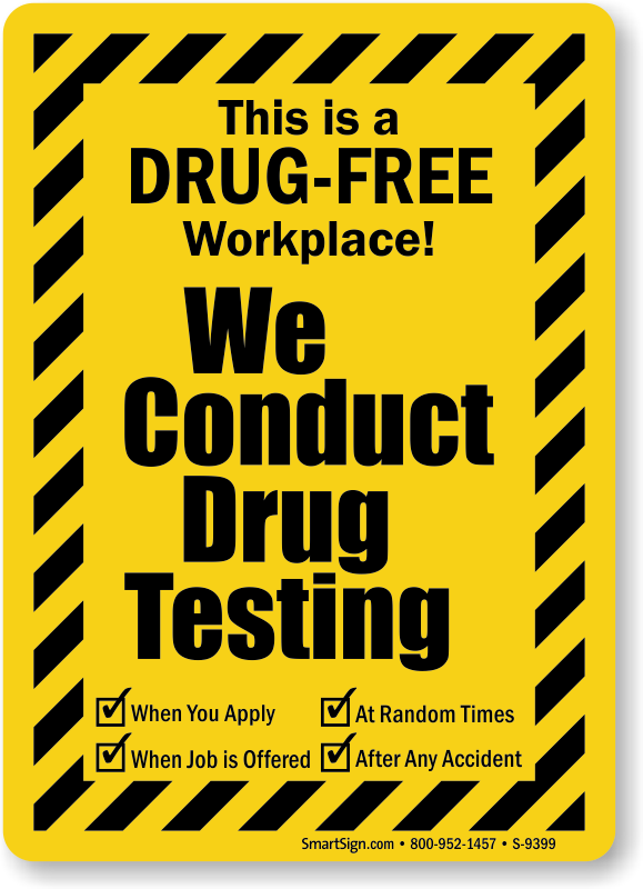 drug testing and the drug free workplace Drug free workplace act controversy surrounding drug testing in the workplace it from using drugs and testing is done in conjunction wi th.
