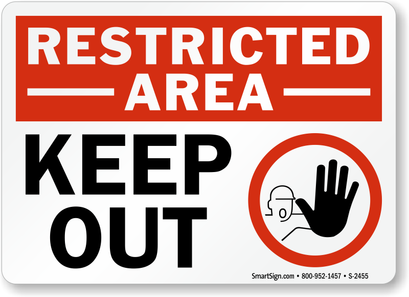 Keep Out Restricted Area Sign Keep Out Signs With