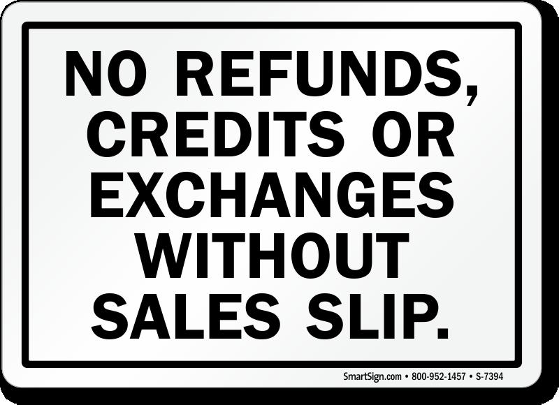 No Refunds Sign, No Credits Sign & No Exchange Sign Online ...