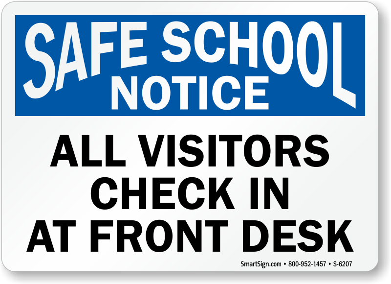 All Visitors Check In At Front Desk Notice Sign Safe