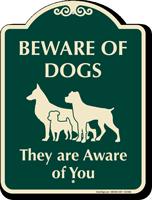 Beware Of Dogs Signature Sign