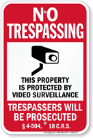 Colorado Property Is Protected By Video Surveillance Sign