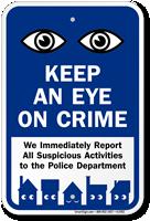 Keep Eye On Crime Sign with Eyes Symbol
