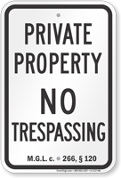Massachusetts No Trespassing Sign