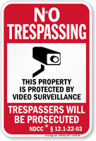 North Dakota Property Protected By Video Surveillance Sign