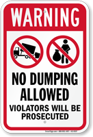 No Dumping Allowed Warning Sign