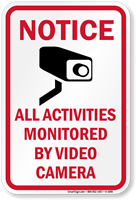 Notice Activities Monitored Video Camera Sign