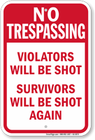 violators will be shot no trespassing sign sku k20573