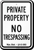 Wyoming No Trespassing Sign