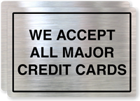 we accept all major credit cards store policy label. Black Bedroom Furniture Sets. Home Design Ideas