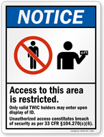 Access Restricted, Valid TWIC Holders May Enter Sign