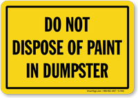Do Not Dispose Paint In Dumpster Sign