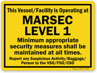 Vessel/Facility Is Operating At Marsec Level 1 Sign