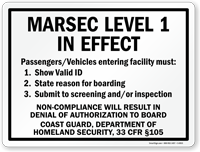 Marsec Level 1 In Effect Sign