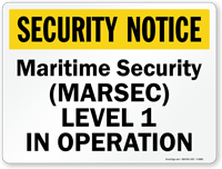 Maritime Security Marsec Level 1 In Operation Sign