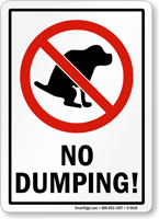 No Dumping (Dog Poop Sign)