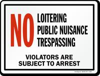 NO Loitering, Public Nuisance, Trespassing Marsec Sign