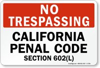 No Trespassing California Panel Code Sign