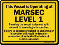 Marsec Level 1 Boarding The Vessel Sign