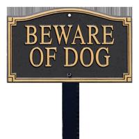 Beware Of Dog Statement Plaque