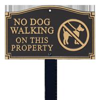 No Dog Walking Statement Lawn Plaque