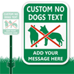 Custom No Dogs LawnBoss Sign